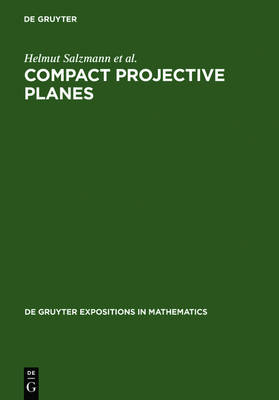 Compact Projective Planes: With an Introduction to Octonion Geometry