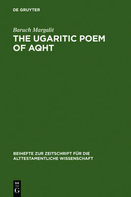 The Ugaritic Poem of AQHT: Text, Translation, Commentary