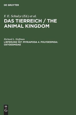 Animal Kingdom: A Characterization and Compilation of All Current Animal Groups: Pt. 107: Myriapoda 4, Polydesmida - Oxydesmidae