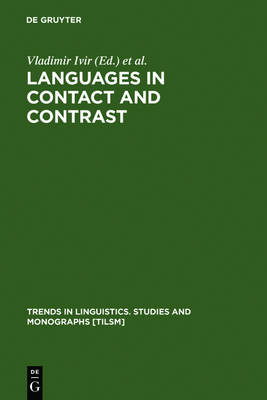 Languages in Contact and Contrast: Essays in Contact Linguistics