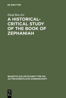 A Historical-Critical Study of the Book of Zephaniah