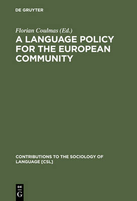A Language Policy for the European Community: Prospects and Quandaries