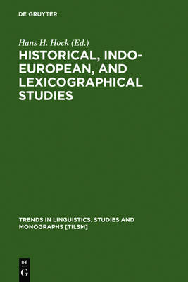 Historical, Indo-European, and Lexicographical Studies: A Festschrift for Ladislav Zgusta on the Occasion of his 70th Birthday