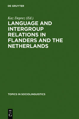 Language and Intergroup Relations in Flanders and the Netherlands