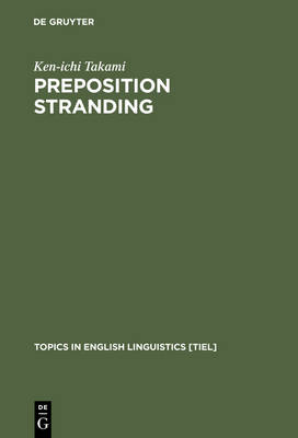 Preposition Stranding: From Syntactic to Functional Analyses