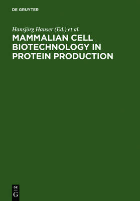 Mammalian Cell Biotechnology in Protein Production