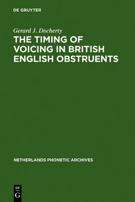 The Timing of Voicing in British English Obstruents