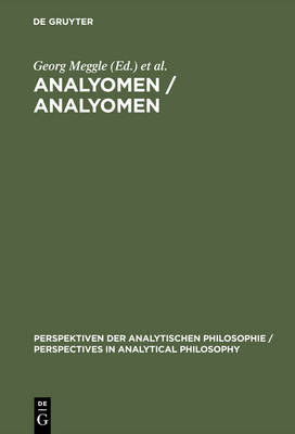 """Analyomen 1: Proceedings of the 1st Conference """"Perspectives in Analytical Philosophy"""""""