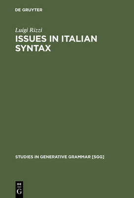 Issues in Italian Syntax