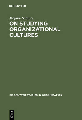 On Studying Organizational Cultures: Diagnosis and Understanding