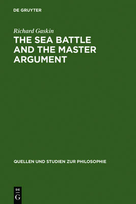 The Sea Battle and the Master Argument: Aristotle and Diodorus Cronus on the Metaphysics of the Future