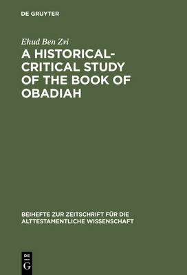 A Historical-Critical Study of the Book of Obadiah