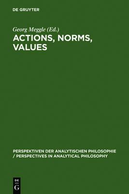 Actions, Norms, Values: Discussions with Georg Henrik von Wright