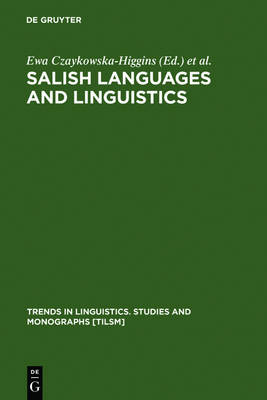 Salish Languages and Linguistics: Theoretical and Descriptive Perspectives