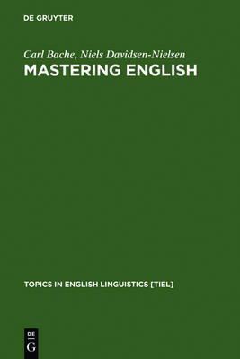 Mastering English: An Advanced Grammar for Non-native and Native Speakers