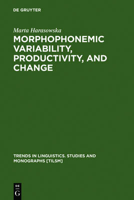 Morphophonemic Variability, Productivity, and Change: Case of Rusyn