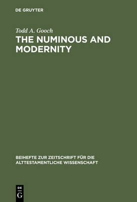 The Numinous and Modernity: An Interpretation of Rudolf Otto`s Philosophy of Religion
