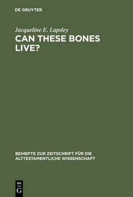 Can These Bones Live?: The Problem of the Moral Self in the Book of Ezekiel