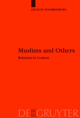 Muslims and Others: Relations in Context
