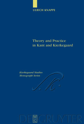 Theory and Practice in Kant and Kierkegaard