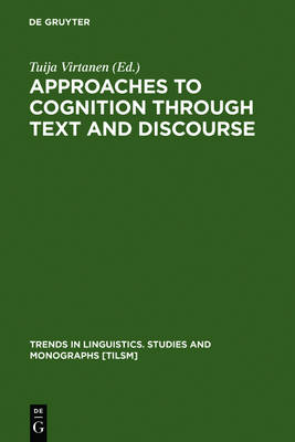Approaches to Cognition through Text and Discourse