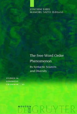 The Free Word Order Phenomenon: Its Syntactic Sources and Diversity