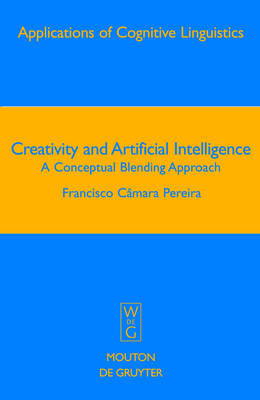 Creativity and Artificial Intelligence: A Conceptual Blending Approach