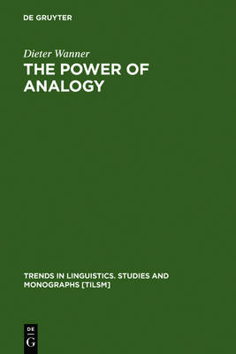 The Power of Analogy: An Essay on Historical Linguistics
