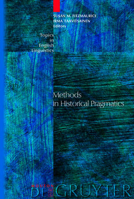 Methods in Historical Pragmatics