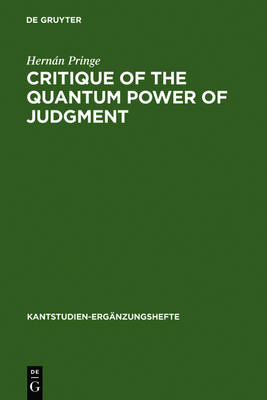 Critique of the Quantum Power of Judgment: A Transcendental Foundation of Quantum Objectivity