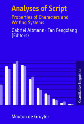 Analyses of Script: Properties of Characters and Writing Systems