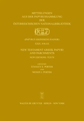 New Testament Greek Papyri and Parchments