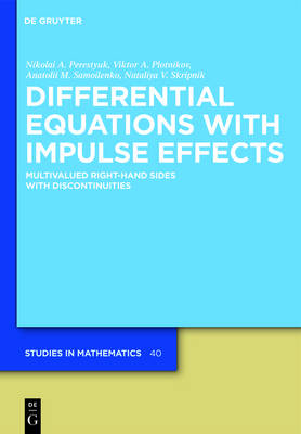Differential Equations with Impulse Effects: Multivalued Right-hand Sides with Discontinuities