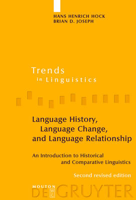 Language History, Language Change, and Language Relationship: An Introduction to Historical and Comparative Linguistics