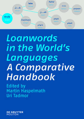 Loanwords in the World's Languages: A Comparative Handbook