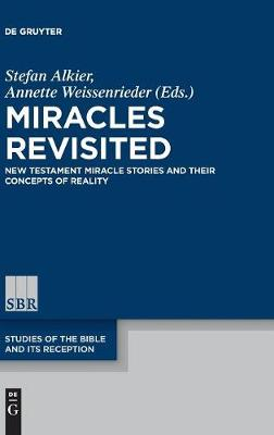 Miracles Revisited: New Testament Miracle Stories and their Concepts of Reality