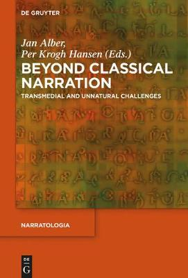 Beyond Classical Narration: Transmedial and Unnatural Challenges