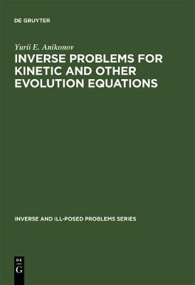 Inverse Problems for Kinetic and Other Evolution Equations