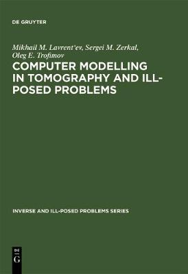 Computer Modelling in Tomography and Ill-Posed Problems