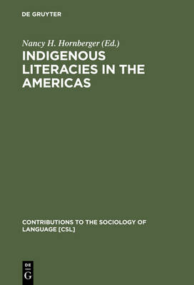 Indigenous Literacies in the Americas: Language Planning from the Bottom up
