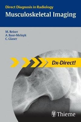 Musculoskeletal Imaging: Direct Diagnosis in Radiology