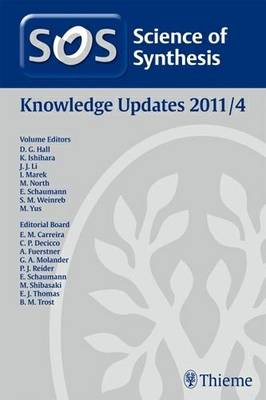 Science of Synthesis 2011: Volume 2011/4: Knowledge Updates 2011/4