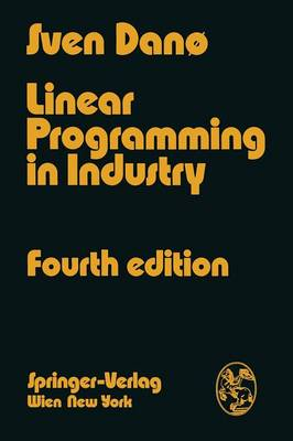 Linear Programming in Industry: Theory and Applications An Introduction