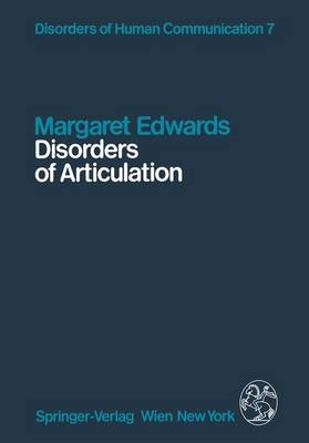 Disorders of Articulation: Aspects of Dysarthria and Verbal Dyspraxia: v. 7