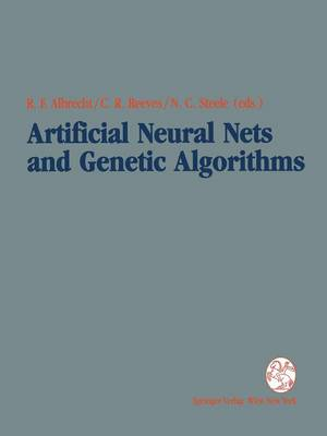 Artificial Neural Nets and Genetic Algorithms: Proceedings of the International Conference in Innsbruck, Austria, 1993