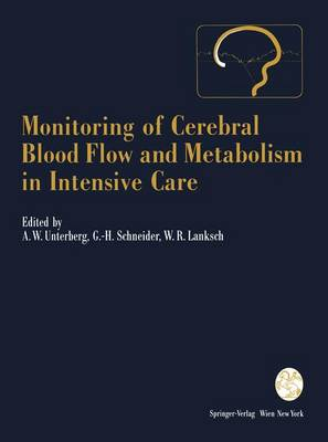 Monitoring of Cerebral Blood Flow and Metabolism in Intensive Care