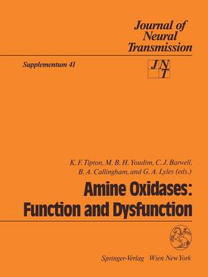 Amine Oxidases: Function and Dysfunction: Proceedings of the 5th International Amine Oxidase Workshop, Galway, Ireland, August 22-25, 1992