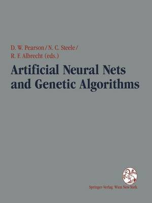Artificial Neural Nets and Genetic Algorithms: Proceedings of the International Conference in Ales, France, 1995