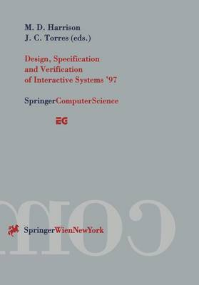 Design, Specification and Verification of Interactive Systems '97: Proceedings of the Eurographics Workshop in Granada, Spain, June 4-6, 1997
