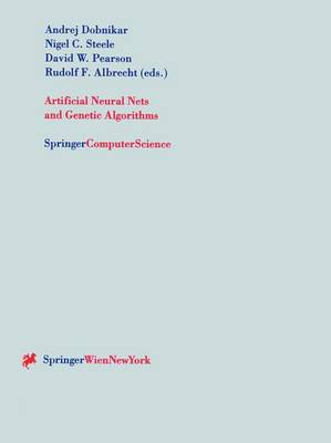 Artificial Neural Nets and Genetic Algorithms: 1999: Artificial Neural Nets and Genetic Algorithms Proceedings of the International Conference in Portoroz, Slovenia